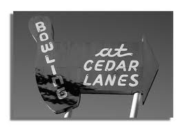Cedar Lanes Bowling Center est. 1959
