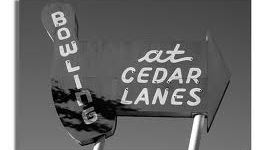Cedar Lanes Bowling Center est. 1959